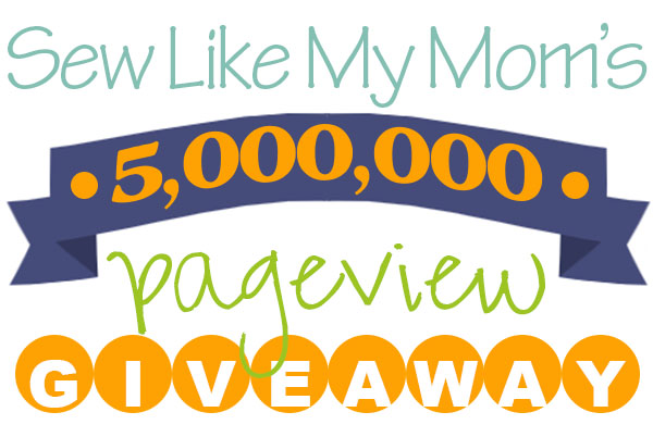 Sew Like My Mom | 5 million giveaway