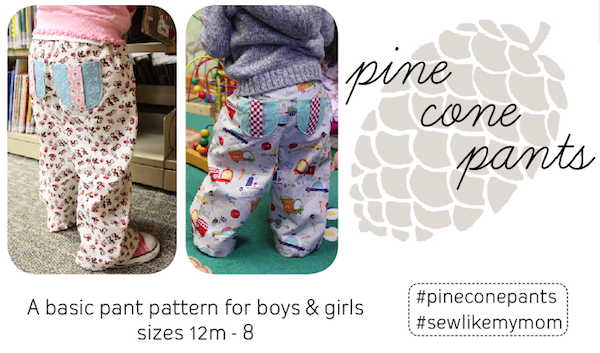 Pine Cone Pants | Sew Like My Mom